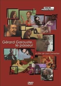 Joël Calmettes - Gérard garouste, la passeur - DVD.