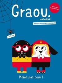 Anne-Bénédicte Schwebel et  Gwé - Graou N° 20, octobre 2020 : Même pas peur !.