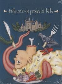 Fabienne Morel et Debora Di Gilio - Histoire(s) de perdre la tête. 1 CD audio