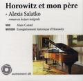 Alexis Salatko - Horowitz et mon père. 1 CD audio MP3