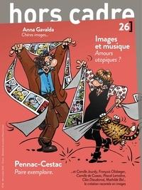 François Vié - Hors Cadre(s) N° 26, 2020 : Image et musique, amours utopiques ?.