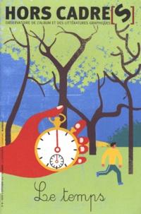 Sophie Van der Linden - Hors Cadre(s) N° 8, Mars à septemb : Le temps.