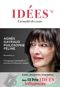 Emmanuel Lemieux et Olivier Roller - Idées N° 6, janvier 2020 : Agnès Gayraud philosophe féline.