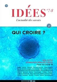 Emmanuel Lemieux - Idées N° 7-8, mars-juin 20 : Qui croire ?.