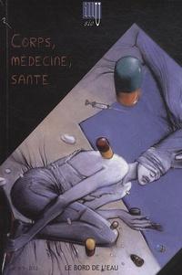 Patrick Vassort - Illusio N° 8/9, 2012 : Corps, médecine, santé.