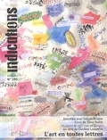 Lorent Corbeel - Indications N° 395, décembre 201 : L'art en toutes lettres.