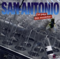 San-Antonio - J'ai peur des mouches - CD audio MP3.