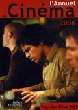 Nicolas Marcadé et Christophe Adam - L'Annuel du cinéma  :  - Tous les films 2005.