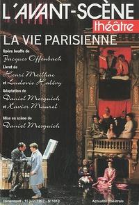 Jacques Offenbach - L'Avant-scène théâtre N° 1012, 15 juin 199 : La Vie parisienne.
