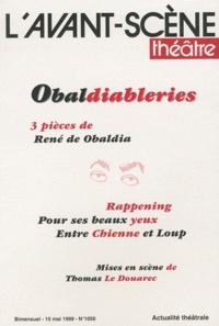 René de Obaldia - L'Avant-scène théâtre N° 1050, 15 mai 1999 : Obaldiableries.