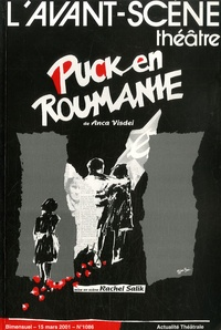 Anca Visdei - L'Avant-scène théâtre N° 1086, 15 mars 200 : Puck en Roumanie.