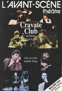 Philippe Tesson - L'Avant-scène théâtre N° 1091, 1er Juin 20 : Cravate club de Fabrice Roger-Lacan.