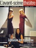 Esther Vilar - L'avant-scène théâtre N° 1101 1er Décembre 2001 : Jalousie en trois fax.