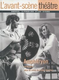 Molière - L'Avant-scène théâtre N° 1106, 15 février : Amphitryon de Molière.