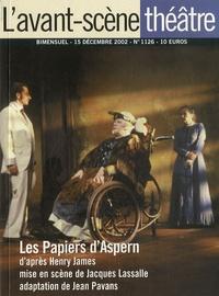 Henry James - L'Avant-scène théâtre N° 1126, 15 décembre : Les Papiers d'Aspern.