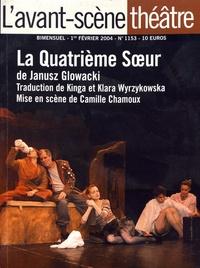 Janusz Glowacki - L'Avant-scène théâtre N° 1153, 1er février : La quatrième soeur.