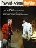 Austin Pendleton - L'Avant-scène théâtre N° 1160, 15 mai 2004 : Oncle Paul.