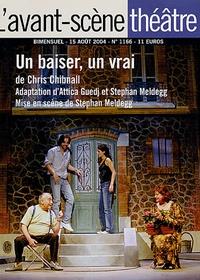 Chris Chibnall - L'Avant-scène théâtre N° 1166, 15 août 200 : Un baiser, un vrai.