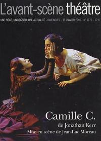 Jonathan Kerr et Danielle Dumas - L'Avant-scène théâtre N° 1176, 15 janvier : Camille C.