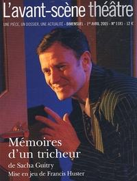 Olivier Celik et Armelle Héliot - L'Avant-scène théâtre N° 1181, 1er Avril 2 : Mémoires d'un tricheur.
