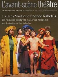 François Bourgeat et Marcel Maréchal - L'Avant-scène théâtre N° 1185-1186, 1er ju : La Très Mirifique Epopée Rabelais.