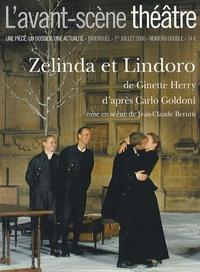 Ginette Herry et Carlo Goldoni - L'Avant-scène théâtre N° 1205-1206, 1e Jui : Zelinda et Lindoro.