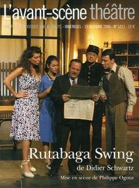 Didier Schwartz - L'Avant-scène théâtre N° 1211, 15 octobre : Rutabaga Swing.