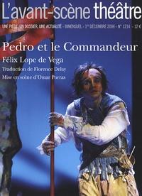 Félix Lope de Vega - L'Avant-scène théâtre N° 1214, 1er décembr : Pedro et le commandeur.