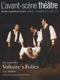 Jean-François Prévand - L'Avant-scène théâtre N° 1231, 1er novembr : Les nouvelles Voltaire's Folies.