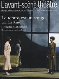 Henri-René Lenormand et Armelle Héliot - L'Avant-scène théâtre N° 1235-1236, 1er ja : Le temps est un songe suivi de Les Ratés.