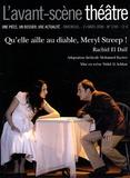 Rachid El Daïf - L'Avant-scène théâtre N° 1240, 15 mars 200 : Qu'elle aille au diable, Meryl Streep !.