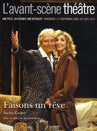 Sacha Guitry et Angéline Albouze - L'Avant-scène théâtre N° 1247, Septembre 2 : Faisons un rêve.