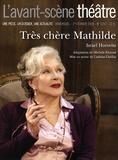 Israel Horovitz - L'Avant-scène théâtre N° 1257, 1er février : Très chère Mathilde.