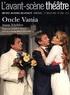 Anton Tchekhov - L'Avant-scène théâtre N° 1266, 1er juillet : Oncle Vania.