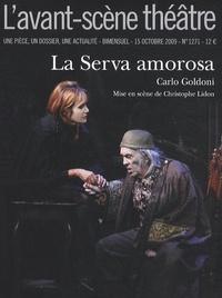 Carlo Goldoni - L'Avant-scène théâtre N° 1271, 15 octobre : La Serva amorosa.