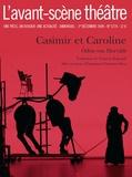 Odön von Horvath - L'Avant-scène théâtre N° 1274 : Casimir et Caroline.