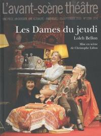 Loleh Bellon - L'Avant-scène théâtre N° 1288, 15 septembr : Les Dames du jeudi.