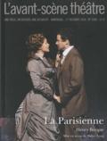 Henry Becque - L'Avant-scène théâtre N° 1289, 1er octobre : La Parisienne.