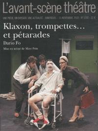 Dario Fo - L'Avant-scène théâtre N° 1292, 15 novembre : Klaxon, trompettes... et pétarades.