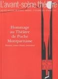 Armelle Héliot et Gilles Costaz - L'Avant-scène théâtre N° 1293-1294, 1er dé : Hommage au Théâtre de Poche Montparnasse.