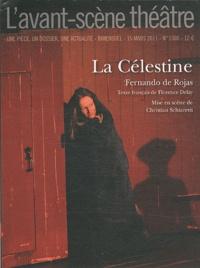 Fernando de Rojas - L'Avant-scène théâtre N° 1300, 15 mars 201 : La Célestine.