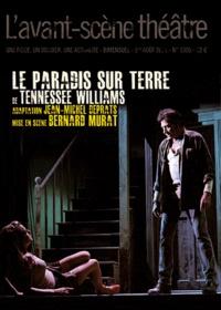 Tennessee Williams - L'Avant-scène théâtre N° 1305, 1er Août 20 : Le Paradis sur Terre.