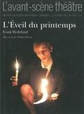 Frank Wedekind - L'Avant-scène théâtre N° 1310, 15 octobre : L'éveil du printemps.