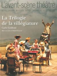 Carlo Goldoni - L'Avant-scène théâtre N° 1313-1314, Décemb : La Trilogie de la villégiature.
