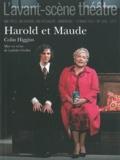 Colin Higgins et Anne-Claire Boumendil - L'Avant-scène théâtre N° 1320, 15 mars 201 : Harold et Maude.
