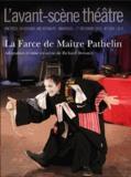 Richard Demarcy - L'Avant-scène théâtre N° 1334, Décembre 20 : La farce de Maître Pathelin.