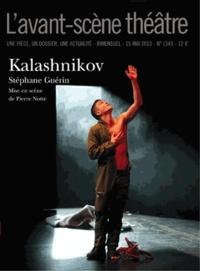 Stéphane Guérin - L'Avant-scène théâtre N° 1343, 15 mai 2013 : Kalashnikov.