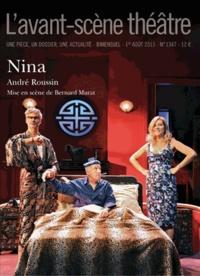 André Roussin - L'Avant-scène théâtre N° 1348, 1er août 20 : Nina.