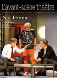 Eric Assous - L'Avant-scène théâtre N° 1352, 1er novembr : Nos femmes.