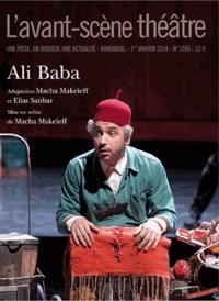 Macha Makeieff et Elias Sanbar - L'Avant-scène théâtre N° 1355, 1er janvier : Ali Baba.
